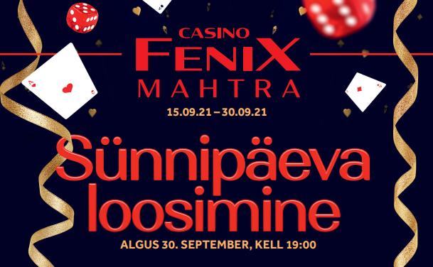 Mahtra Fenix Casino sünnipäev